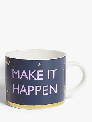 John Lewis & Partners Make It Happen Mug, 250ml