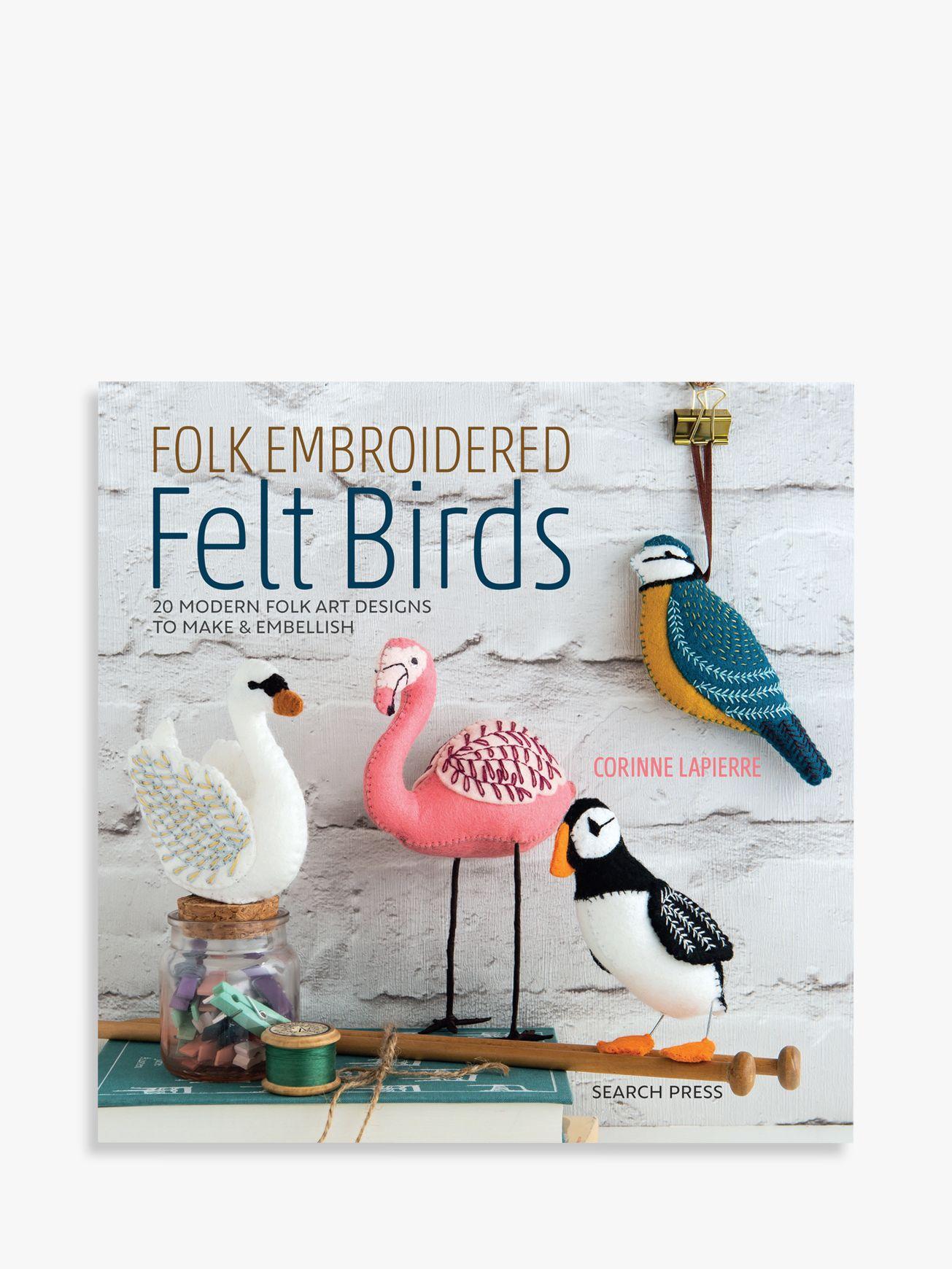 Search Press Search Press Folk Embroidered Felt Birds Book