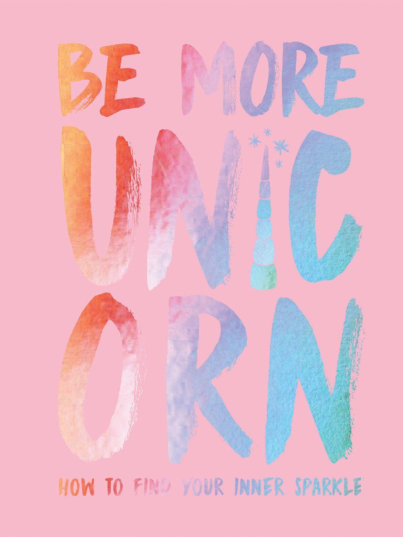 Allsorted Allsorted Be More Unicorn Book
