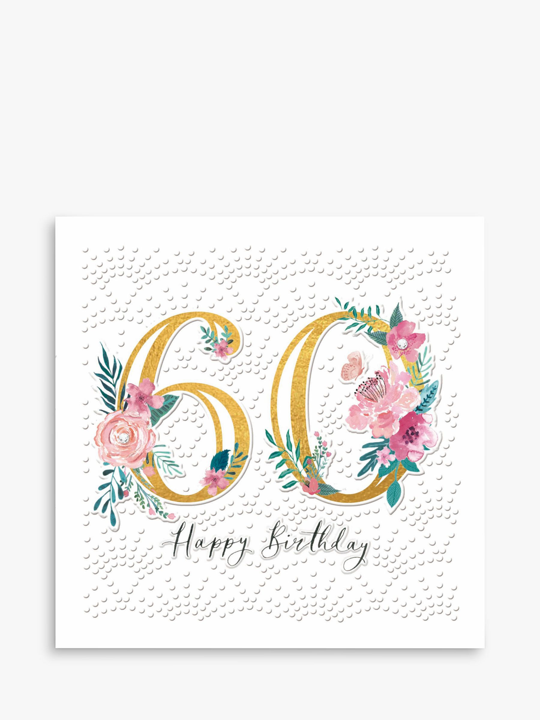 Prime Woodmansterne Floral 60Th Birthday Card At John Lewis Partners Personalised Birthday Cards Paralily Jamesorg