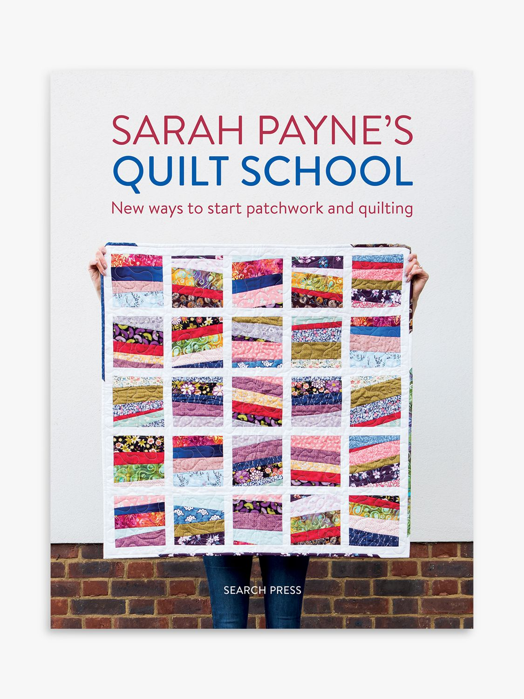 Search Press Search Press Sarah Payne's Quilt School Book