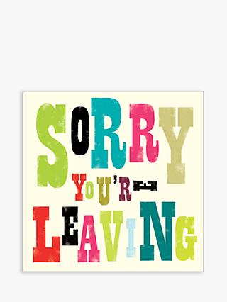 Art File Colourful Sorry You're Leaving Card