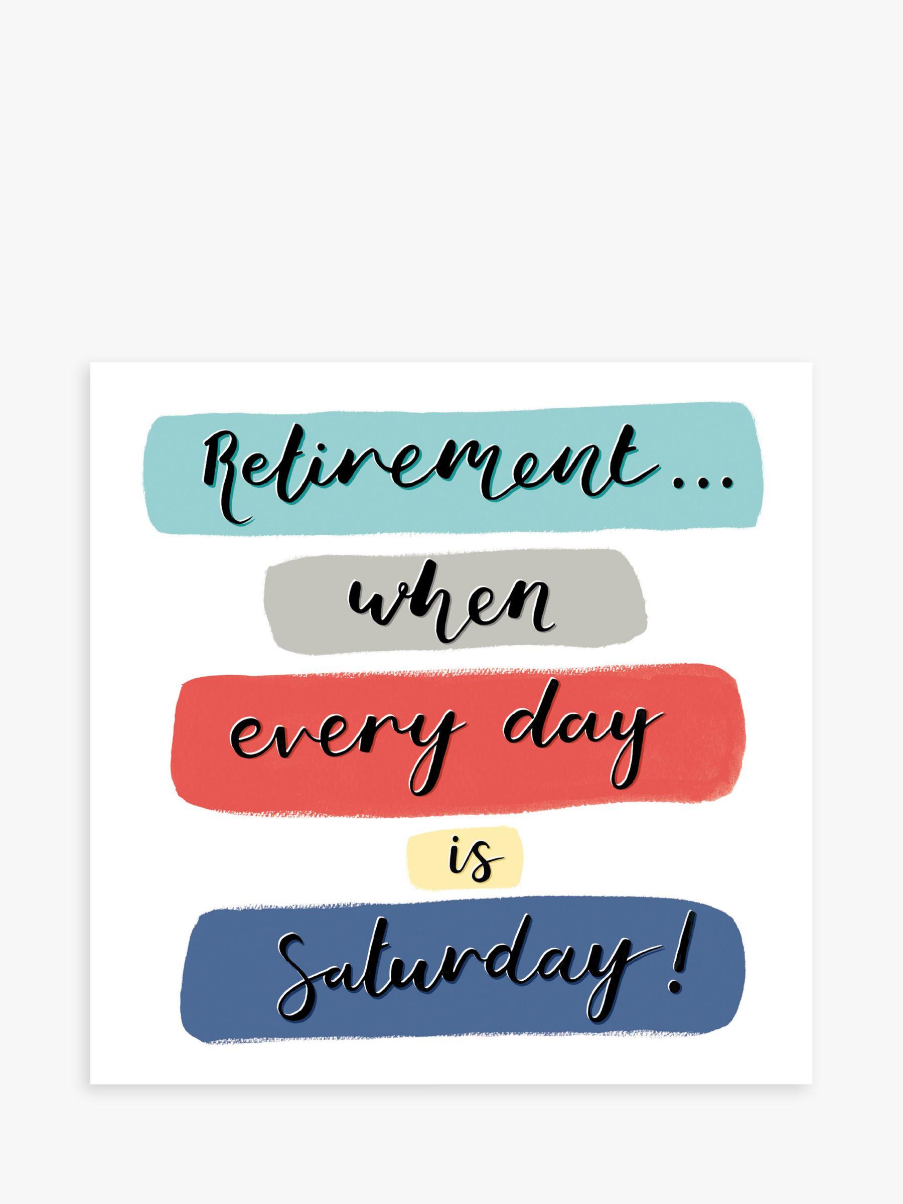 Woodmansterne Woodmansterne Saturday Retirement Card