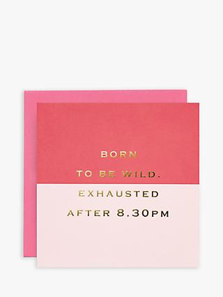 Susan O'Hanlon Born to be Wild Birthday Card
