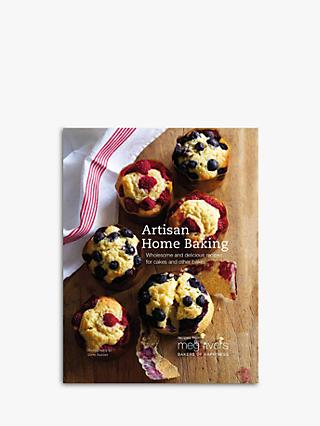 Artisan Home Baking - Meg Rivers Bakers of Happiness Cookbook