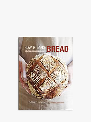 How To Make Bread - Emmanuel Hadjiandreou Cookbook