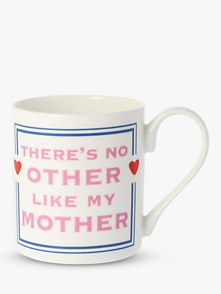 McLaggan Smith Cammy Thomson 'There's No Other Like My Mother' Mug, 300ml, Pink/Multi