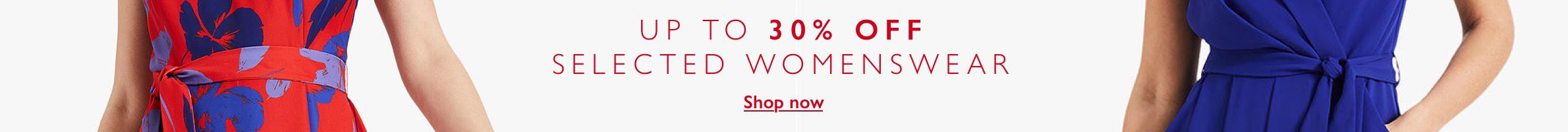up to 30% off selected Womenswear