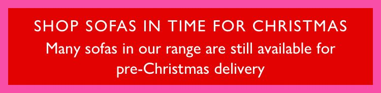 Shop sofas in time for Christmas.