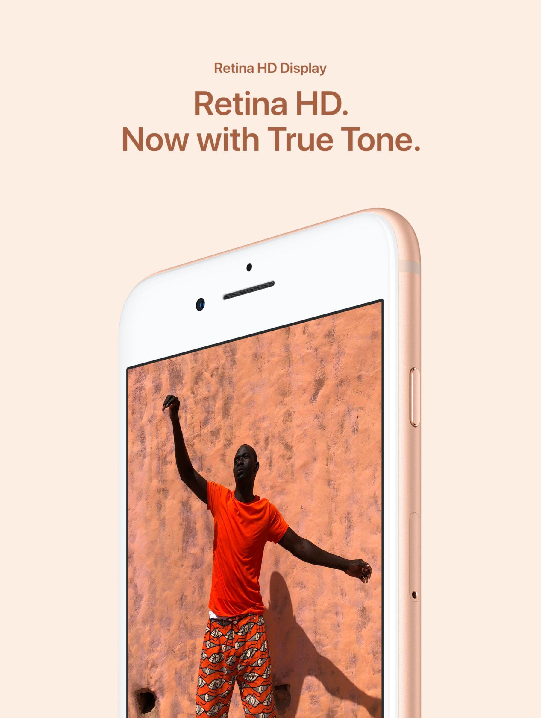 Retina HD Display - Retina HD. Now with True Tone.