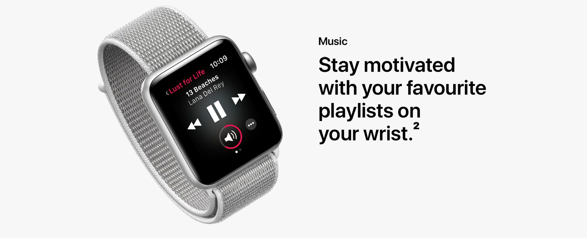 Music - Stay motivated with your favourite playlists on your wrist