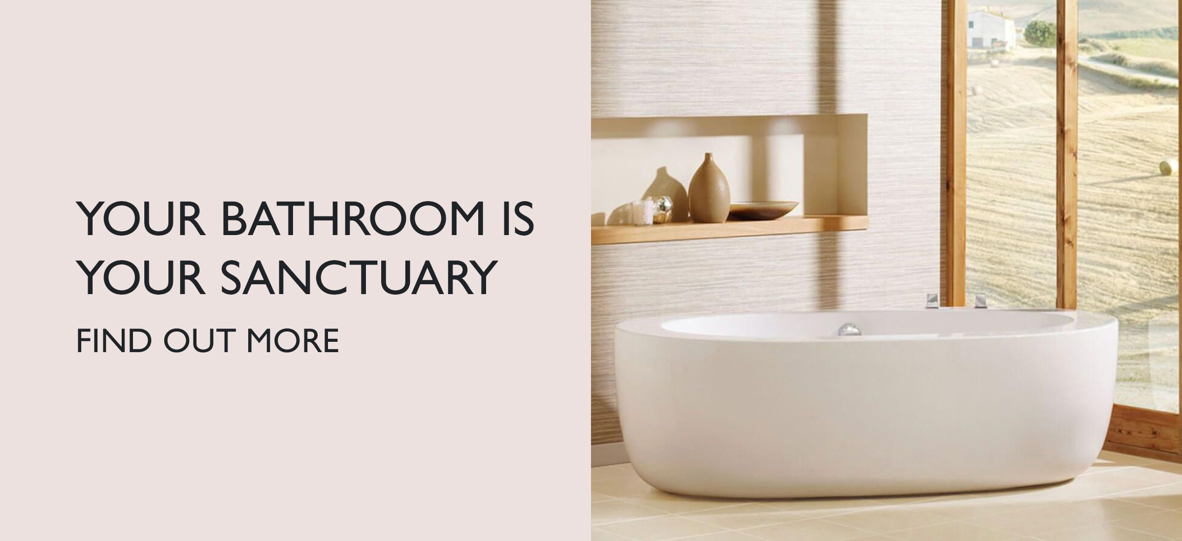 Your bathroom is your sanctuary