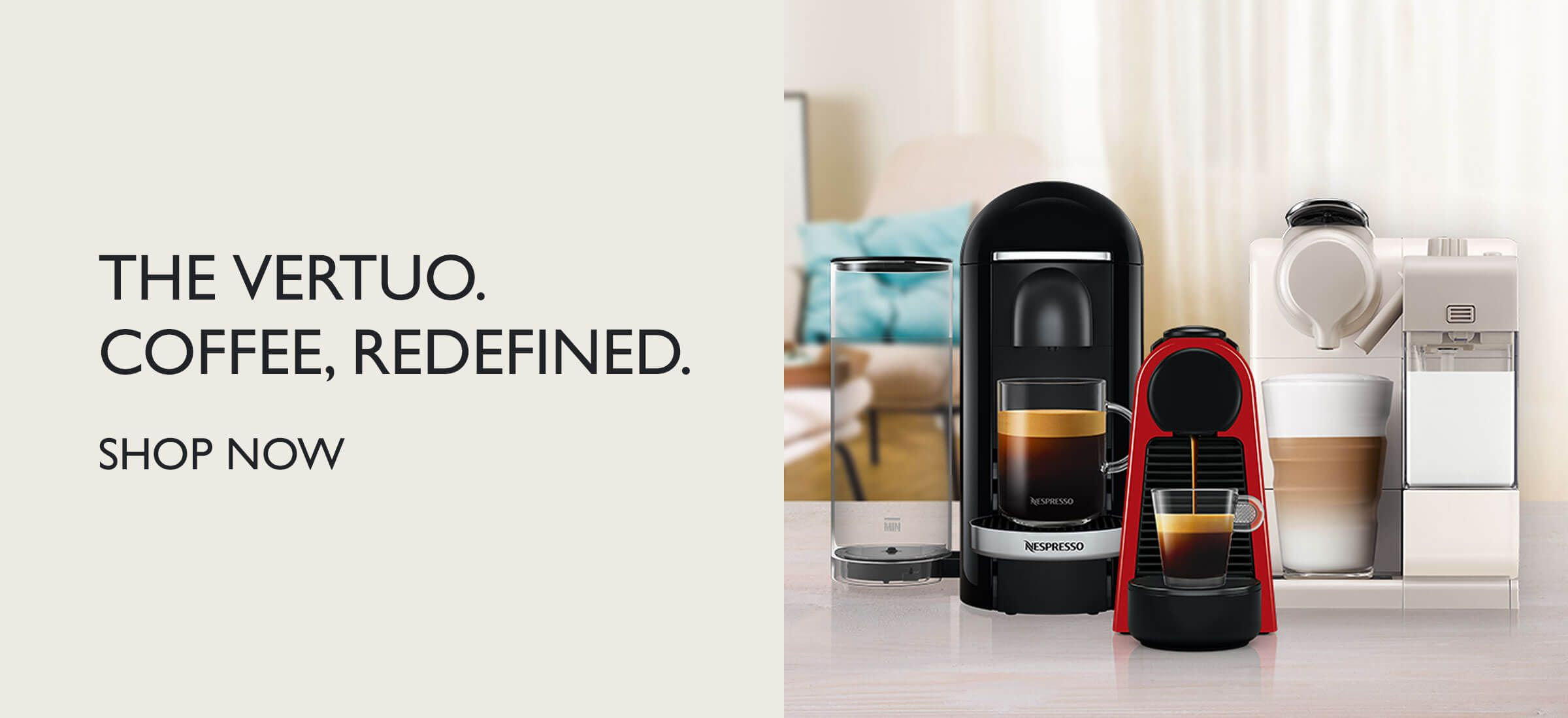 THE VERTUO. COFFEE, REDEFINED.