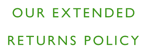 Our extended returns policy