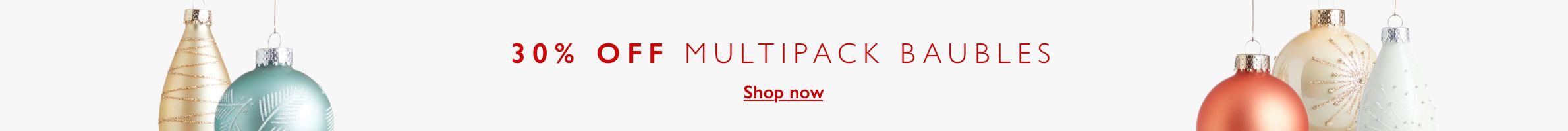 30% off Multipack Baubles
