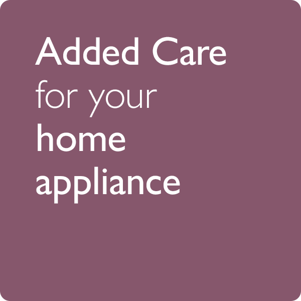 Added care for your home appliance