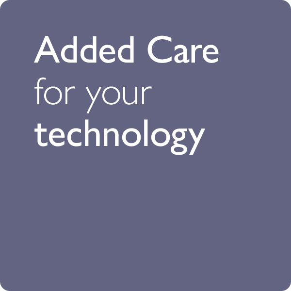 Added care for your technology