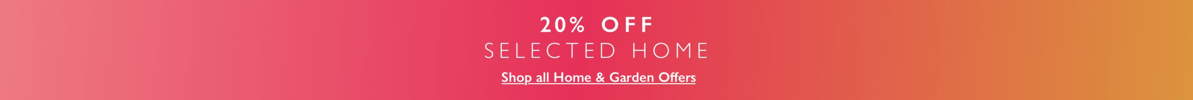 20 PERCENT OFF SELECTED HOME BANNER