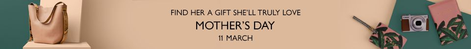 Mother's Day - 11 March - Give her a gift she'll truly love