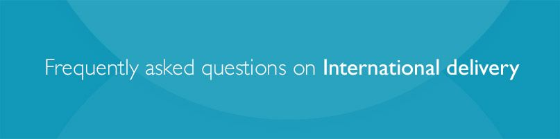 Frequently asked questions on international delivery
