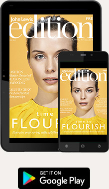 Get John Lewis edition magazine on Google Play