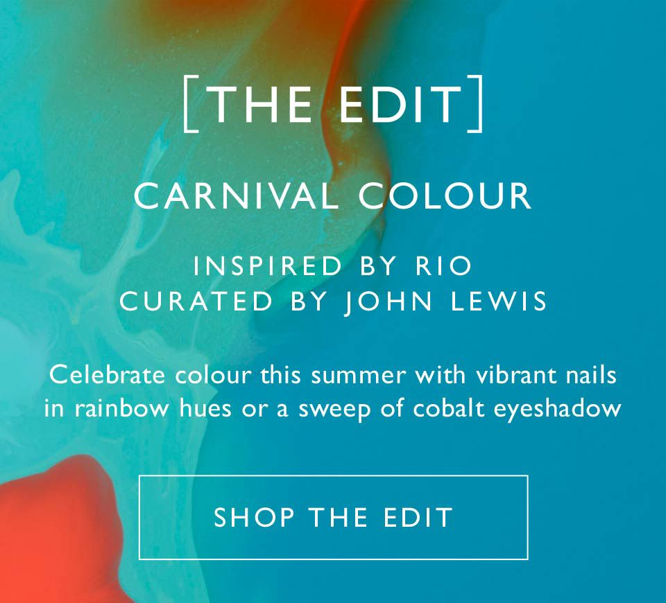 The EDIT. Carnival Colour. Inspired by Rio, curated by John Lewis. Celebrate colour this summer with vibrant nails in rainbow hues or a sweep of cobalt eyeshadow. Shop The EDIT