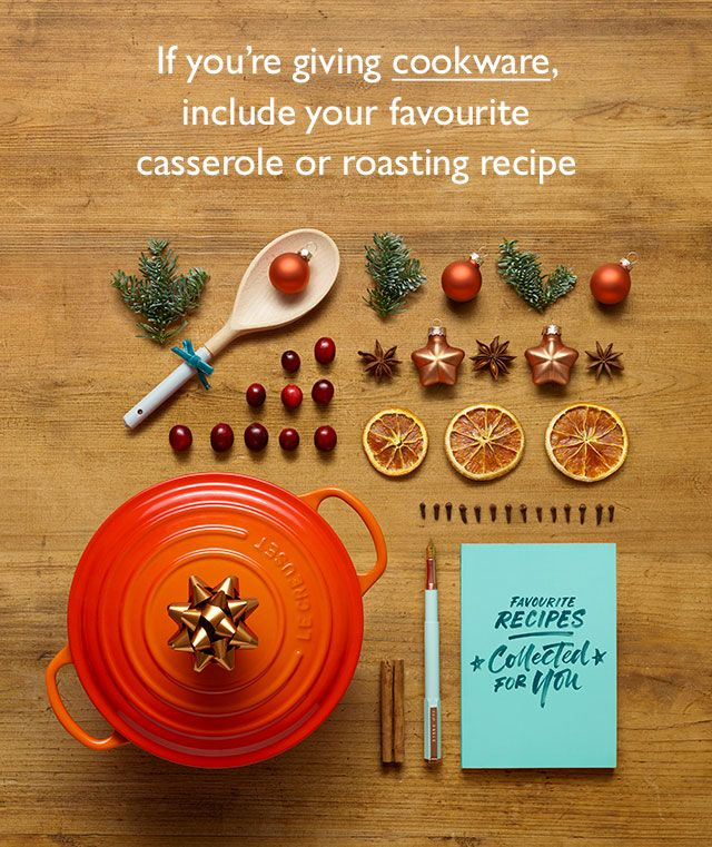 If you're giving cookware, include your favourite casserole or roasting recipe