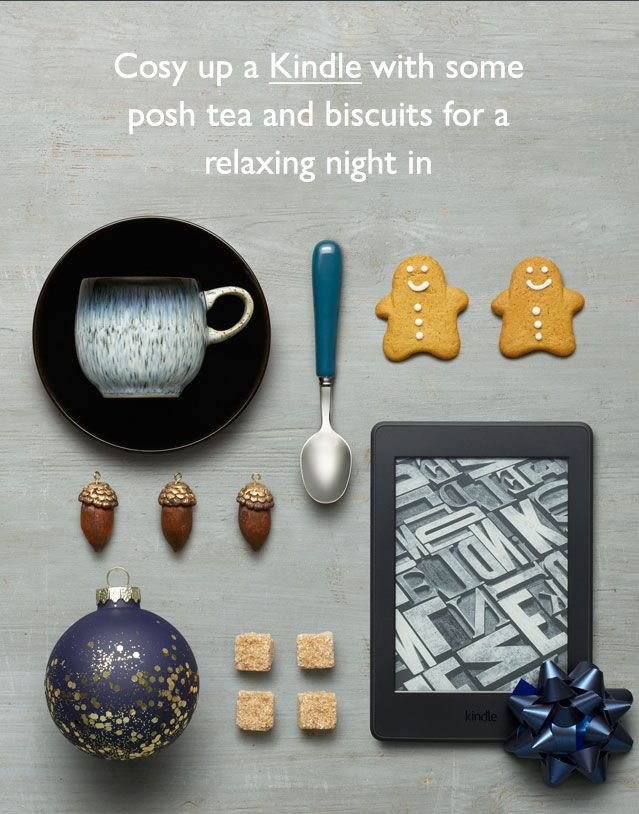 Cosy up a Kindle with some posh tea and biscuits for a relaxing night in
