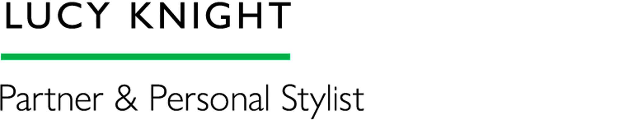 Lucy Knight - Partner & Personal Stylist