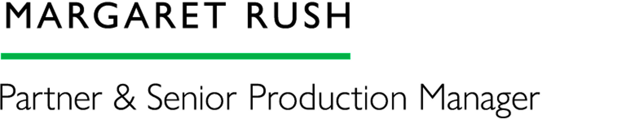 Margaret Rush - Partner & Senior Production Manager