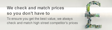 We check and match prices so you don%27t have to. To ensure you get the best value, we always check and match high street competitor%27s prices