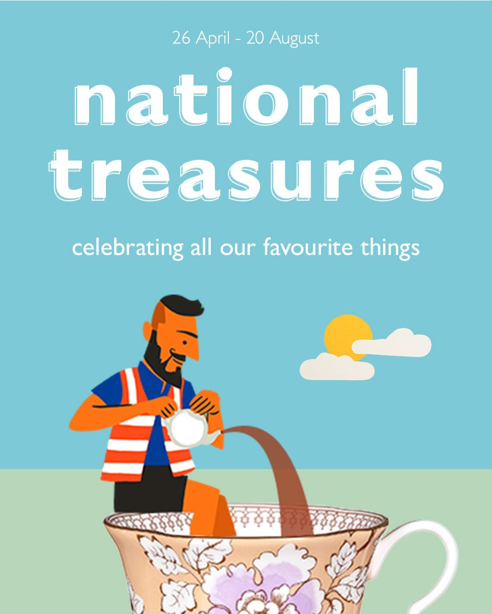 National Treasures - Celebrating all our favourite things
