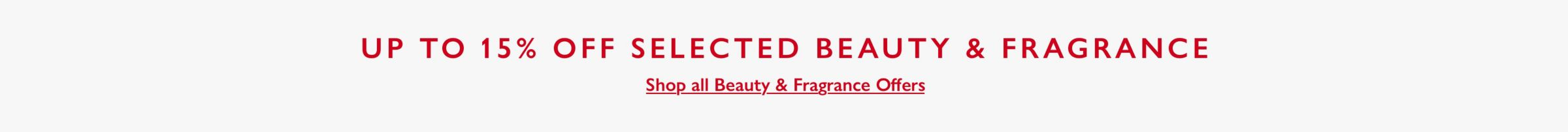 10% off Selected Beauty & Fragrance