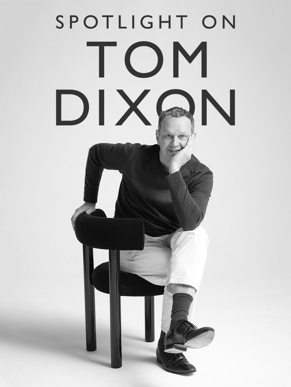 Spotlight on Tom Dixon