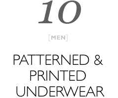 Top 10 Printed and Patterened Underwear