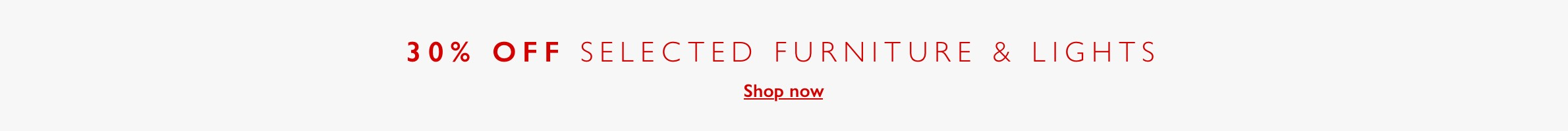 Furniture & Lights Bank Holiday Offers