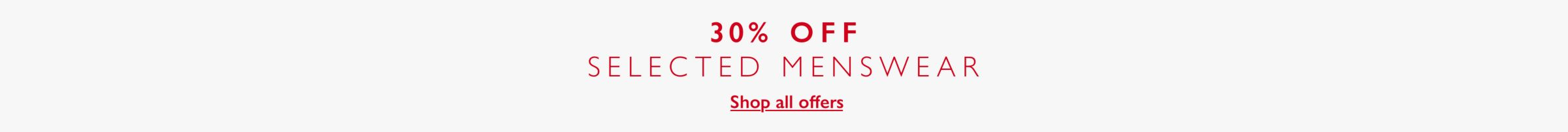 30 percent off selected menswear